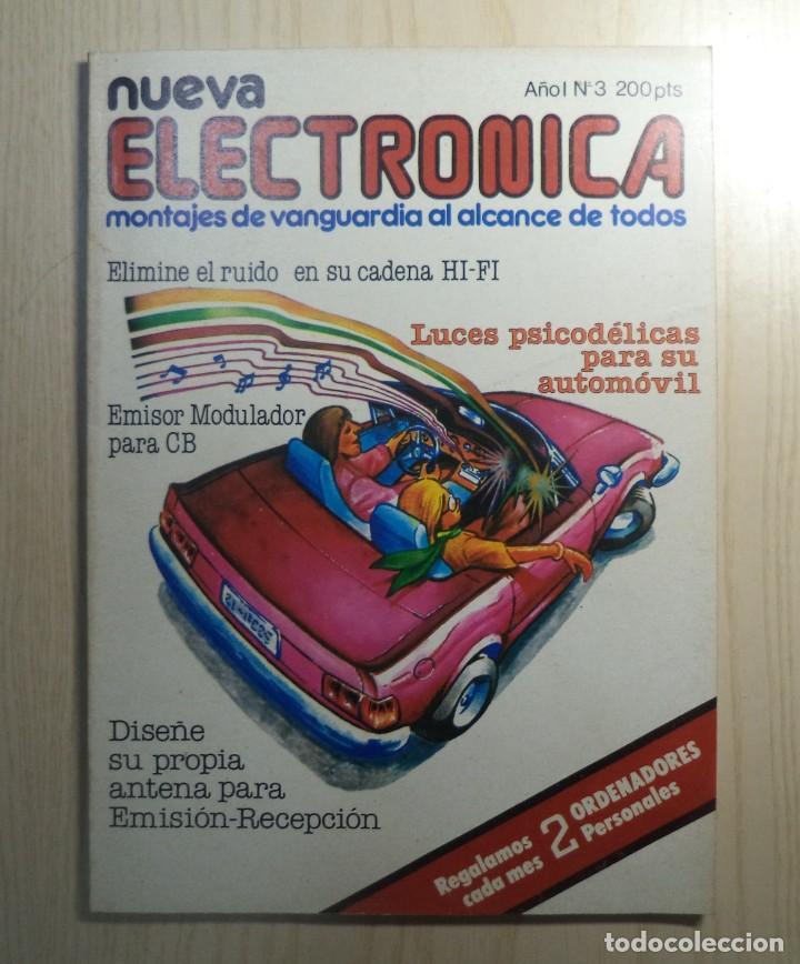REVISTA NUEVA ELECTRONICA Nº 3 (Radios, Gramófonos, Grabadoras y Otros - Catálogos, Publicidad y Libros de Radio)