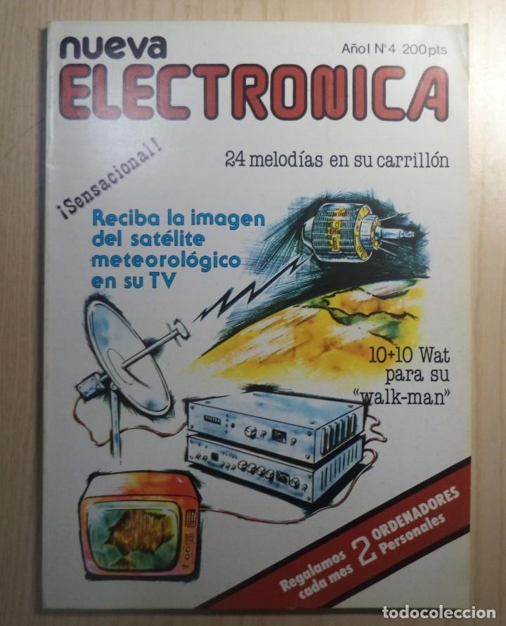 REVISTA NUEVA ELECTRONICA Nº 4 (Radios, Gramófonos, Grabadoras y Otros - Catálogos, Publicidad y Libros de Radio)