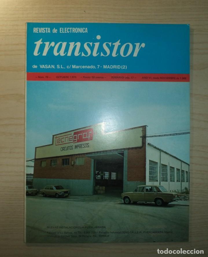 REVISTA TRANSISTOR Nº 79 (Radios, Gramófonos, Grabadoras y Otros - Catálogos, Publicidad y Libros de Radio)