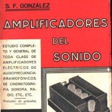 Radios antiguas: SIXTO GONZÁLEZ : AMPLIFICADORES DEL SONIDO (1935). Lote 245632680