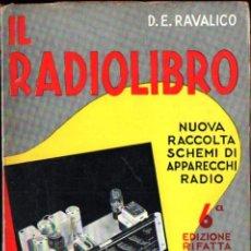 Radios antiguas: RAVALICO : IL RADIOLIBRO (HOEPLI, MILANO, 1942). Lote 245635070