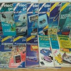 Radios antiguas: LOTE 22 REVISTAS 'ELECTRONIQUE PRATIQUE' ENTRE LOS AÑOS 1980 Y 1987. Lote 246034080