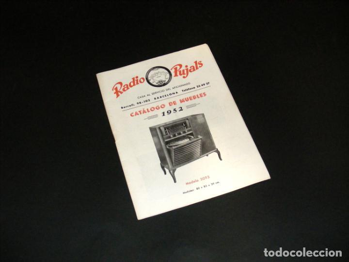 RADIO PUJALS - CATÁLOGO DE MUEBLES PARA RECEPTORES DE RADIO (1952) - BUEN ESTADO - VER FOTOS. (Radios, Gramófonos, Grabadoras y Otros - Catálogos, Publicidad y Libros de Radio)