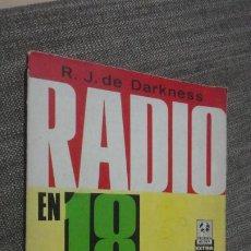 Radios antiguas: DARKNESS.RADIO EN 18 LECCIONES.BRUGUERA 1967. Lote 251274415
