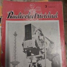 Rádios antigos: RADIOELECTRICIDAD, LOTE DE 23 REVISTAS. Lote 253822080