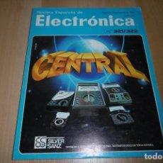 Radios antiguas: REVISTA ESPAÑOLA DE ELECTRONICA Nº ESPECIAL 321 / 322 AGOSTO-SEPTIEMBRE 1981. Lote 254212310
