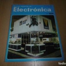 Radios antiguas: REVISTA ESPAÑOLA DE ELECTRONICA Nº 324 NOVIEMBRE 1981. Lote 254212930