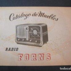 Radios antiguas: RADIO FORNS-CATALOGO PUBLICIDAD DE RADIOS-VER FOTOS-(K-2207). Lote 254432760