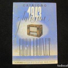 Radios antiguas: CATALOGO ANTIGUA CASA BRUNET-AÑO 1943-CATALOGO PUBLICIDAD RADIO-VER FOTOS-(K-2220). Lote 254435850