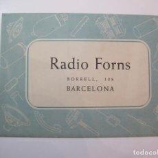 Radios antiguas: BARCELONA-RADIO FORNS-CATALOGO PUBLICIDAD-VER FOTOS-(K-2235). Lote 254440950