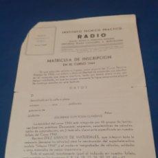 Radios antiguas: HOJA DE INSCRIPCION A CURSO DE RADIO 1944. Lote 255306550