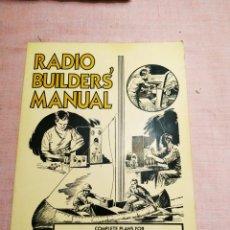 Radios antiguas: RADIO BUILDER'S MANUAL. 1993 USA. Lote 255628555