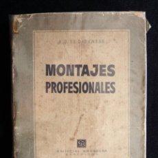 Radios antiguas: MONTAJES PROFESIONALES. R.J. DE DARKNESS. TÉCNICA AL DÍA. 1ª ED. BRUGUERA, 1952. Lote 255948550