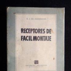 Radios antiguas: RECEPTORES DE FÁCIL MONTAJE. R.J. DE DARKNESS. TÉCNICA AL DÍA. 1ª ED. BRUGUERA, 1951. Lote 255948660