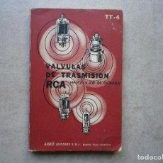 Radios antiguas: VALVULAS DE TRANSMISIÓN RCA HASTA 4 KW ARBO EDITORES. Lote 256027795