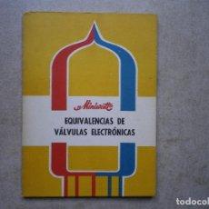 Radios antiguas: EQUVALENCIA DE VÁLVULAS ELECTRÓNICAS, MINIWAT. Lote 256028400