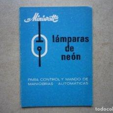 Radios antiguas: LÁMPARAS DE NEÓN, CONTROL Y MANDO DE MANIOBRAS AUTOMÁTICAS. Lote 256028775