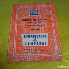 Radio antiche: 2 LIBROS ESCUELA RADIO MAYMO, COMBROBADOR DE LÁMPARAS Y TABLAS DE CARACTERÍSTICAS DE VÁLVULAS A Y E. Lote 256081390