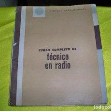 Radio antiche: LIBRO CURSO COMPLETO DE TÉCNICO EN RADIO, DIFUSORA PANAMERICANA. Lote 256084705