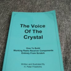 Radios antiguas: THE VOICE OF THE CRYSTAL (H. PETER FRIEDRICHS) 1999. Lote 257702125