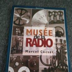 Radio antiche: MUSEE DE LA RADIO (MARCEL COCSET). Lote 257712865