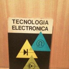 Radio antiche: TECNOLOGÍA ELECTRÓNICA. L. GÓMEZ DE TEJADA.. Lote 257771675