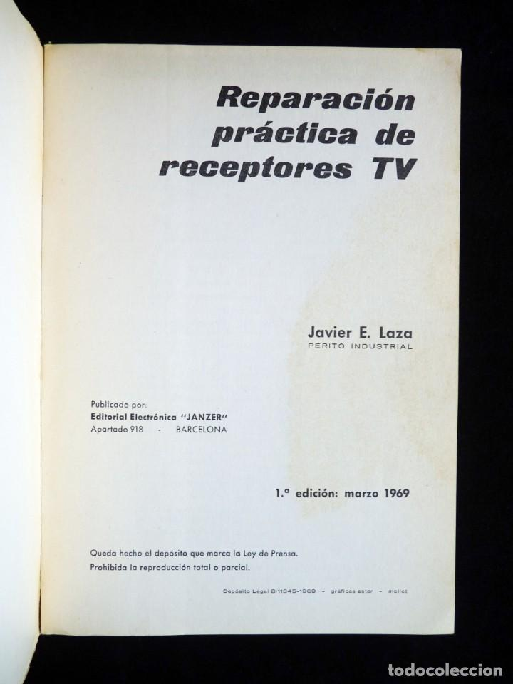 Radios antiguas: REPARACIÓN PRÁCTICA DE RECEPTORES TV. JAVIER E. LAZA. JANZER, 1969 - Foto 3 - 258229720
