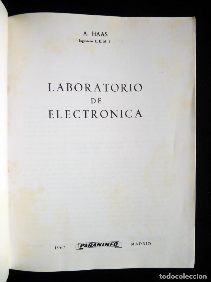 LABORATORIO DE ELECTRÓNICA. A. HAAS. PARANINFO, 1967 (Radios, Gramófonos, Grabadoras y Otros - Catálogos, Publicidad y Libros de Radio)