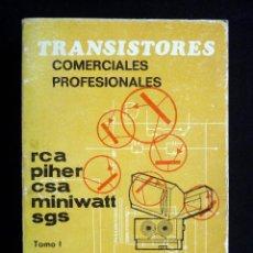Radios antiguas: TRANSISTORES COMERCIALES PROFESIONALES. EQUIVALENCIAS CARACTERÍSTICAS. TOMO I. EMILIO GARCÍA. ED. PO. Lote 258233130