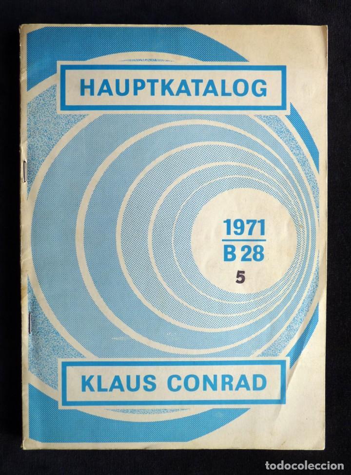 Radios antiguas: CATÁLOGO DE COMPONENTES ELECTRÓNICOS TV Y RADIO KLAUS CONRAD, 1971. EN ALEMÁN - Foto 2 - 259850985