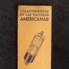 Radios antiguas: CARACTERÍSTICAS DE LAS VÁLVULAS AMERICANAS. INSTITUTO RADIO INTEPRA. AÑOS 50. Lote 259851080