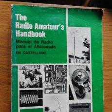 Radios antiguas: THE RADIO AMATEUR'S HANDBOOK.MANUAL DE RADIO PARA AFICIONADO.ARBO.ARGENTINA 1972. Lote 261627135