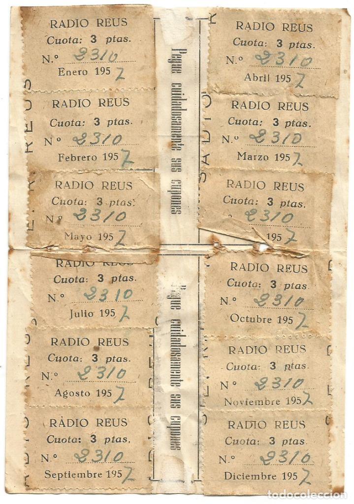 Radios antiguas: RADIO REUS E. A. J. - 11 ( S. E. R. ) CARTILLA CUPONES CUOTA 1957 COMPLETO - Foto 2 - 263008685