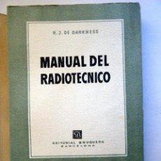 Rádios antigos: DARKNESS, R. J. MANUAL DEL RADIO -TÉCNICO. Lote 264047825