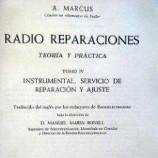 Rádios antigos: A. MARCUS. RADIO REPARACIONES. TOMO IV.. Lote 264049220