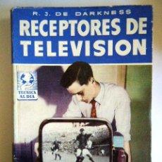 """Radios antiguas: DE DARKNESS, R. J. """"RECEPTOR DE TELEVISIÓN"""".. Lote 264421964"""