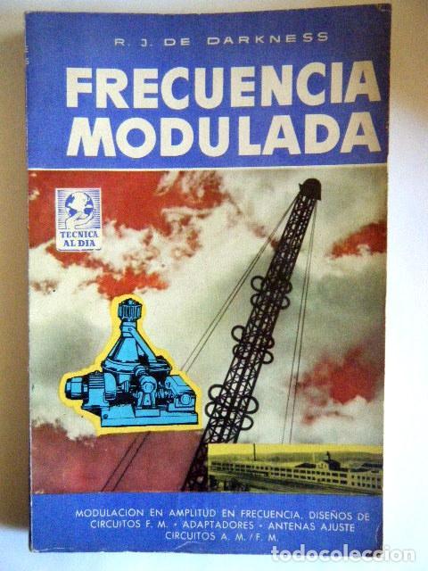 """DE DARKNESS, R. J. """"FRECUENCIA MODULADA"""". (Radios, Gramófonos, Grabadoras y Otros - Catálogos, Publicidad y Libros de Radio)"""