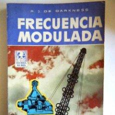"Rádios antigos: DE DARKNESS, R. J. ""FRECUENCIA MODULADA"".. Lote 264422314"