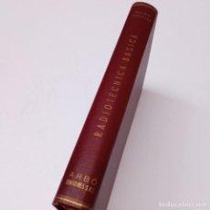 Radios antiguas: RADIOTECNICA BASICA POR EMILIO N. PACKMANN, 1⁰EDICION 1955 ED. ARBÓ BUENOS AIRES. Lote 266319638