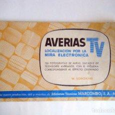 """Radios Anciennes: SOROKINE, W. """"AVERIAS TV LOCALIZACION POR LA MIRA ELECTRONICA"""".. Lote 266833334"""
