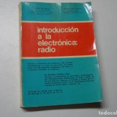 Rádios antigos: INTRODUCCIÓN A LA ELECTRÓNICA: RADIO. RUFINO GEA SACASA, FEDERICO GEA JAVALOY. REUS 1.971. Lote 267800899