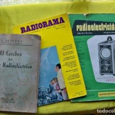 Radios antiguas: LIBRO EL CEREBRO DEL TALLER RADIOELÉCTRICO ,REVISTA RADIORAMA 1974 Y REVISTA RADIOELECTRICIDAD 1960. Lote 268403704