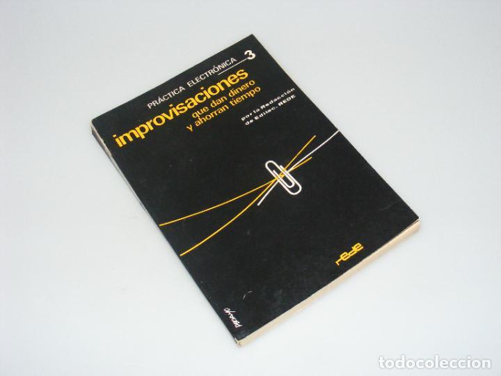 IMPROVISACONES QUE DAN DINERO Y AHORRAN TIEMPO (1966) - PRÁCTICA ELECTRÓNICA 3 - REDE. (Radios, Gramófonos, Grabadoras y Otros - Catálogos, Publicidad y Libros de Radio)