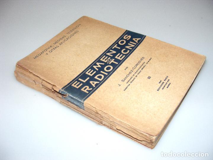 Radios antiguas: ELEMENTOS DE RADIOTECNIA - PRIMERA EDICIÓN (1941) - TOMO III - VER DESCRIPCIÓN. - Foto 4 - 268589884