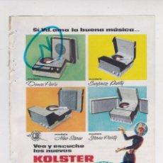 Radios Anciennes: PUBLICIDAD T 1961. ANUNCIO TOCADISCOS KOLSTER. MODELOS DANCE PARTY, SURPRISE PARTY, NEW STEREO .... Lote 269317483