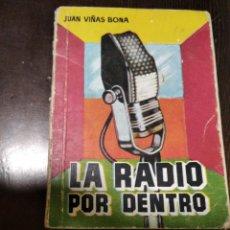 Radios antiguas: LA RADIO POR DENTRO. Lote 269327628