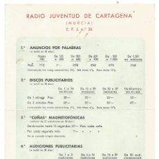 Radios antiguas: RADIO JUVENTUD DE CARTAGENA ( MURCIA ) E. F. J. Nº 26 TARIFAS Y VISTAS CARAGENA DORSO. Lote 269480608
