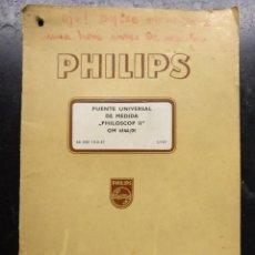 Radios antiguas: FOLLETO, INSTRUCCIONES DE HUSO, PUENTE UNIVERSAL DE MEDIDA PHILOSCOP II - PHILIPS. Lote 269833113