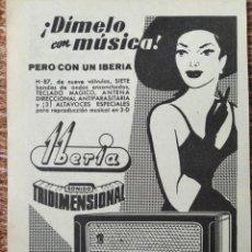 Radios antiguas: RADIO IBERIA - ANUNCIO PUBLICITARIO 1955. Lote 270455888