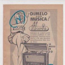Rádios antigos: PUBLICIDAD 1955. ANUNCIO RADIOGRAMOLA IBERIA J - 96. SONIDO TRIDIMENSIONAL. Lote 275336233